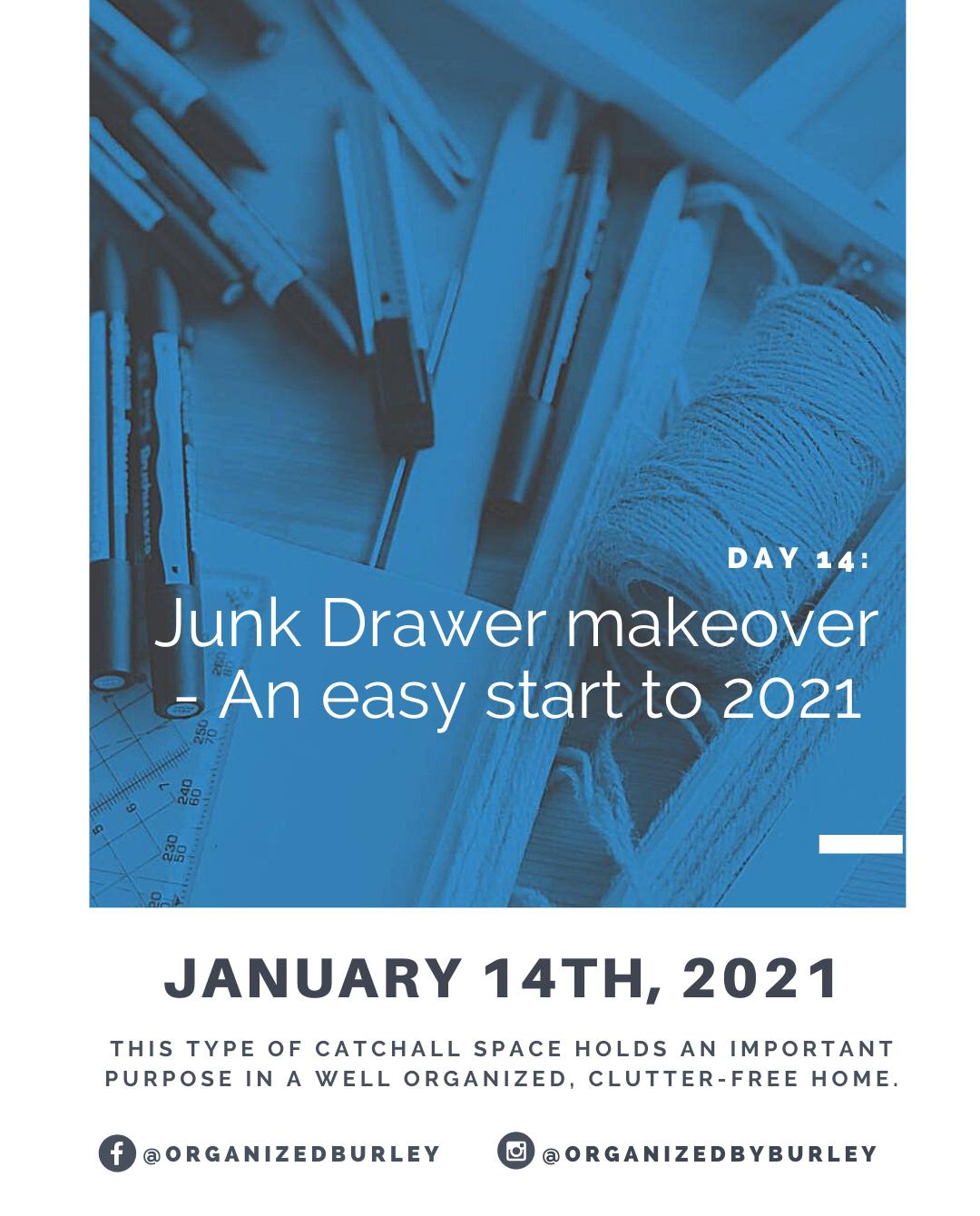 Create a junk drawer